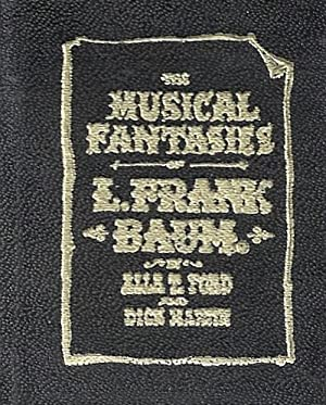 Musical Fantasies of L. Frank Baum by Alla T. Ford Dick Martin Signed
