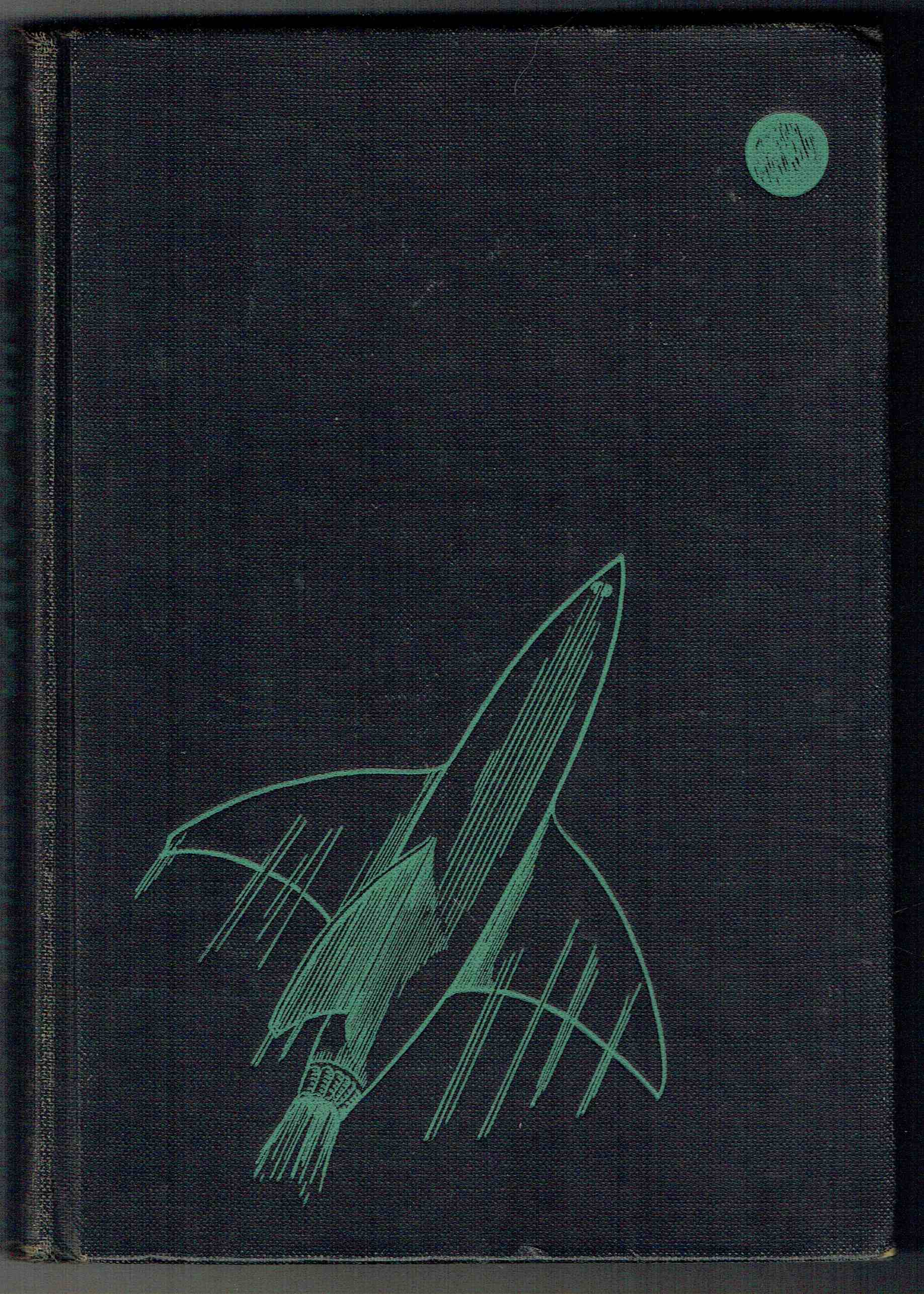 Rocket Ship Galileo Heinlein, Robert A. Very Good Hardcover