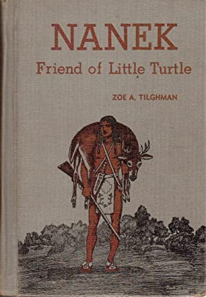 Nanek, Friend of Little Turtle: Tilghman, Zoe A.