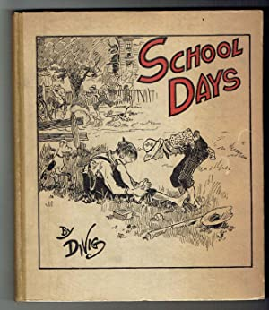 School Days: Dwiggins, Clare Victor
