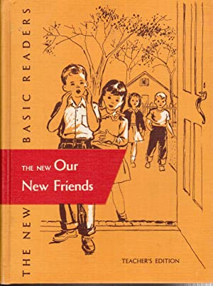 Guidebook to Accompany THE NEW OUR NEW FRIENDS (The New Basic Readers, Curriculum Foundation Series...