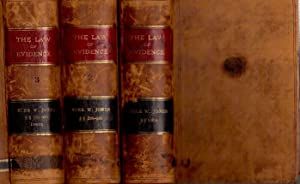 The Law of Evidence in Civil Cases, in Three Volumes: Jones, Burr W.
