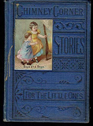 Chimney Corner Stories for the Little Ones: Boys and Boys, 1 Story for Boys