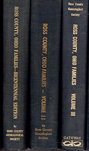 Ross County, Ohio Families, in Three Volumes: Ross County Genealogical Society Members