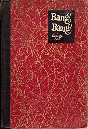 Bang! Bang!: A Collection of Stories Intended to Recall Memories of the Nickel Library Days When ...
