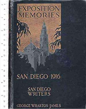 Exposition Memories: Panama-California Exposition, San Diego, 1916, a Chapter by Bertha Bliss Tyler...