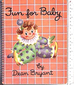Fun for Baby: Bryant, Dean