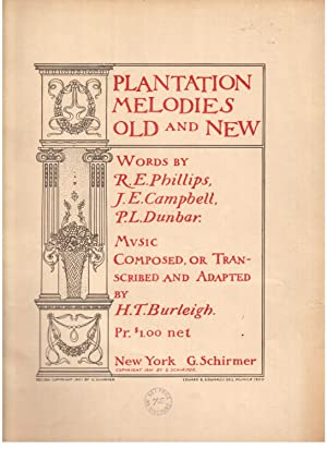 Plantation Melodies Old and New: Burleigh, H.T. (Composer/Transcriber)