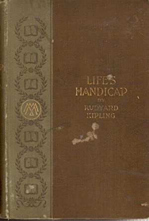 Life's Handicap, Being the Stories of Mine: Kipling, Rudyard