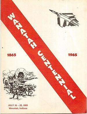 Wanatah Centennial, 1865-1965: Welkie, Marian (Ed.)
