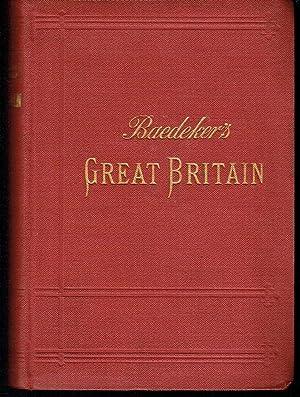 Great Britain: Handbook for Travellers: Baedeker, K.