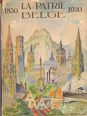 La Patrie Belge, Pour la Commemoration du Centenaire de Notre Independance, 1830-1930: Staff ...
