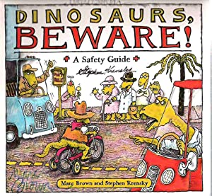 Dinosaurs, Beware!: A Safety Guide: Brown, Marc