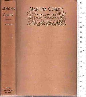 Martha Corey, a Tale of the Salem: Du Bois, Constance