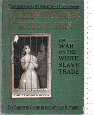 Fighting the Traffic in Young Girls, or: Bell, Ernest A.