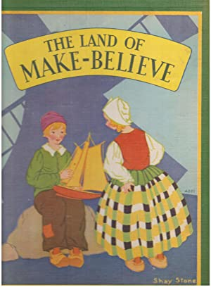 The Land of Make-believe: A Book of Poems by Eugene Field and the Story of the Children of Mother ...