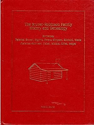 The Bruner-Robinson Family History and Genealogy, Surnames: Paternal-Bruner, Riggins, Owens, ...