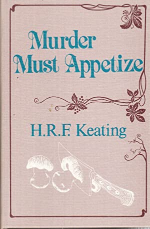 Murder Must Appetize: Keating, H.R.F.