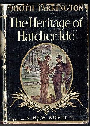 The Heritage of Hatcher Ide: Tarkington, Booth