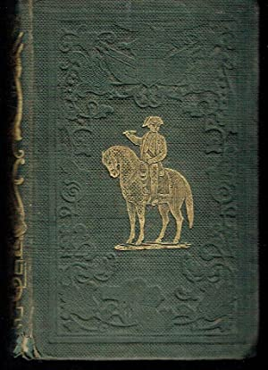 Life of Napoleon Bonaparte, Emperor of the French, from the Best Authorities (Illustrated Life of ...