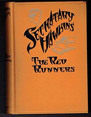 The Red Runners: Seckatary Hawkins (Robert Franc Schulkers)