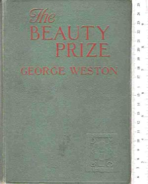 The Beauty Prize: Weston, George