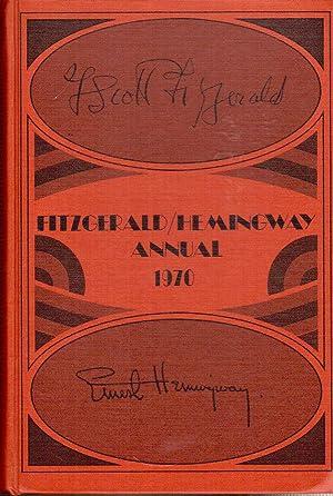 Fitzgerald/Hemingway Annual, 1970: Bruccoli, Matthew J.
