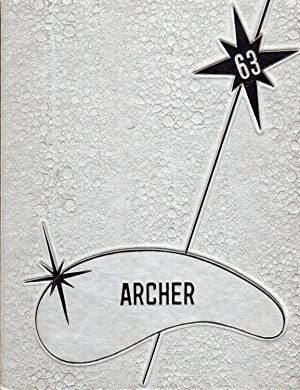 Antwerp Local High School Archer Yearbook, 1963: Schooley, Carole and Anita Foust (Eds.)