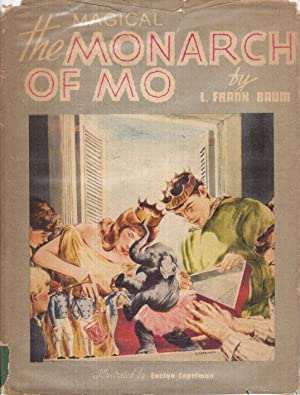 The Surprising Adventures of the Magical Monarch of Mo and His People: Baum, L. Frank