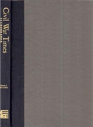 Civil War Times, Illustrated, Volume 1 through Volume 12: Fowler, Robert H. (Ed.)