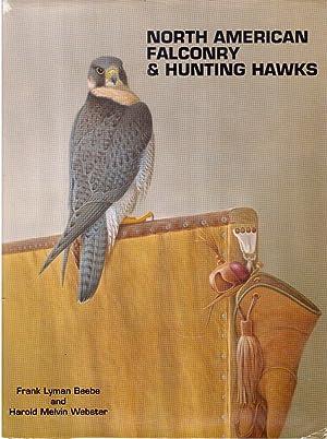 North American Falconry & Hunting Hawks: Beebe, Frank Lyman