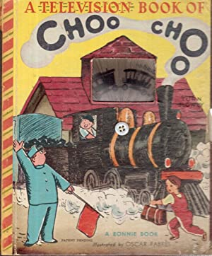 The Choo-choo Train: Fabres, Oscar (Illustrator)