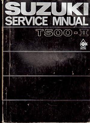 Suzuki T500-II Service Manual: Staff Compilers