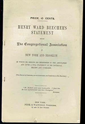 Henry Ward Beecher's Statement before the Congregational Association of New York and Brooklyn ...