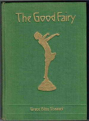 The Good Fairy: Stewart, Grace Bliss