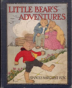 Little Bear's Adventures: Fox, Frances Margaret