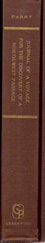 Journal of a Voyage for the Discovery of a North-west Passage from the Atlantic to the Pacific, ...