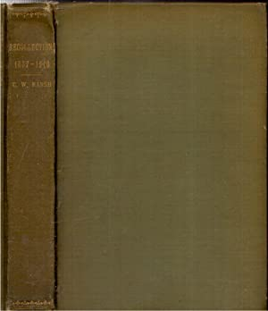Recollections, 1837-1910: Marsh, Charles W.