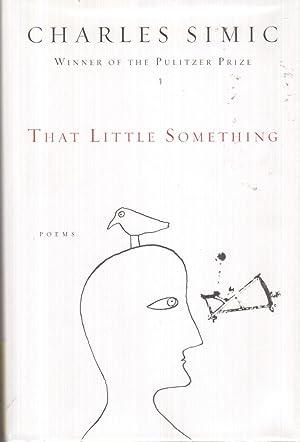 That Little Something: Simic, Charles