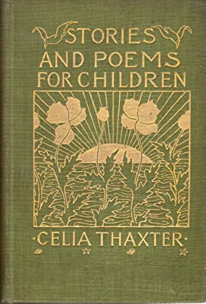 Stories and Poems for Children: Thaxter, Celia
