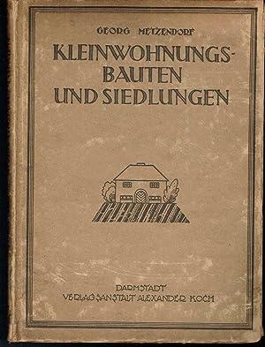 Kleinwohnungs, Bauten und Siedlungen: Metzendorf, Georg