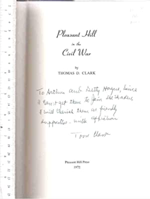 Pleasant Hill in the Civil War: Clark, Thomas D.