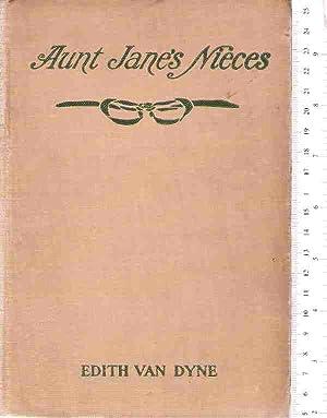 Aunt Jane's Nieces: Van Dyne, Edith (L. Frank Baum)