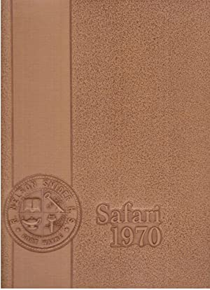 R. Nelson Snider High School Safari Yearbook, Volume V, 1970: Boone, Sue et al. (Eds.)