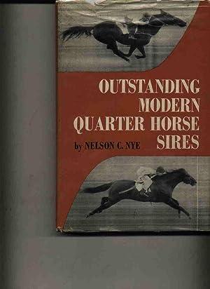 Outstanding Modern Quarter Horse Sires: Nye, Nelson C.