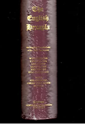 The English Hexapla; Exhibiting the Six Important English Translations of the New Testament ...