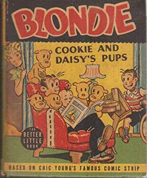 Blondie, Cookie and Daisy's Pups, Based on the Famous Comic Strip: Young, Chic