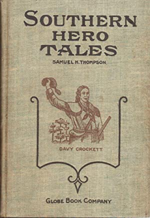 Southern Hero Tales: Thompson, Samuel H.