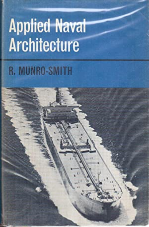 Applied Naval Architecture: Munro-Smith, R.