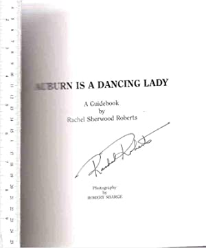 Auburn Is a Dancing Lady, a Guidebook: Roberts, Rachel S.